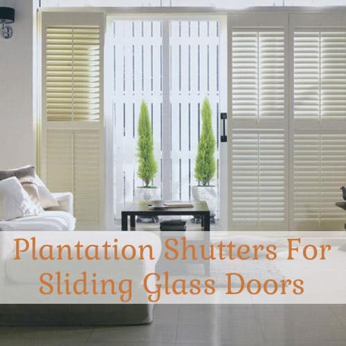 plantation shutters for sliding glass doors the finishing touch. Black Bedroom Furniture Sets. Home Design Ideas