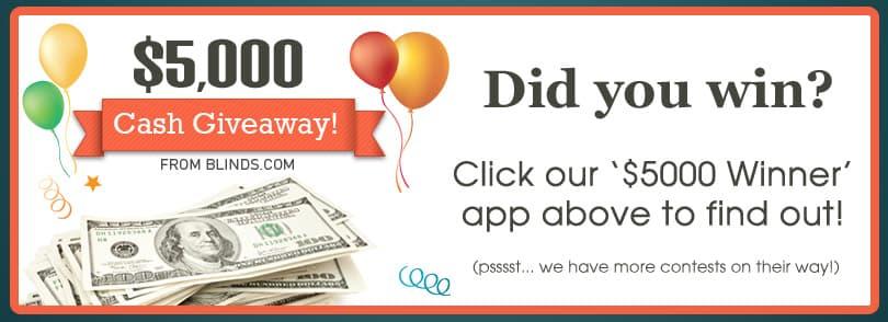 $5000 cash giveaway winner for Blinds.com