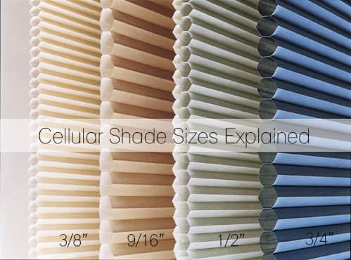 What Cell Size Do I Need Cellular Shade Sizes Explained