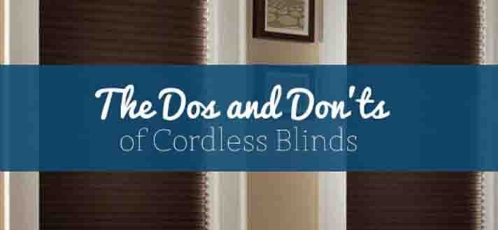 the dos and don 39 ts of cordless blinds the finishing touch. Black Bedroom Furniture Sets. Home Design Ideas