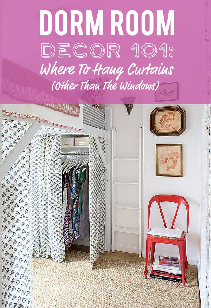 Where to hang Curtains in the dorm (Other than the windows)